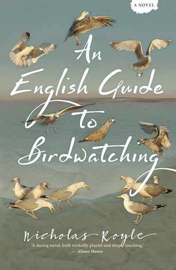 An English Guide to Birdwatching ebook by Nicholas Royle