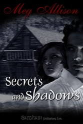 Secrets and Shadows ebook by Meg Allison