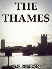 The Thames ebook by Geraldine Edith Mitton