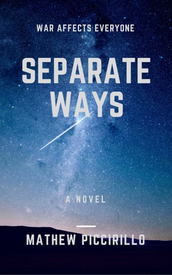 Separate Ways ebook by Mathew Piccirillo