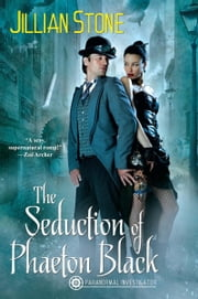 The Seduction of Phaeton Black ebook by Jillian Stone
