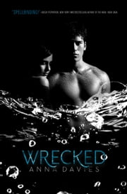 Wrecked ebook by Anna Davies
