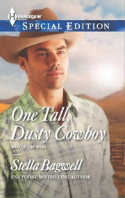One Tall, Dusty Cowboy ebook by Stella Bagwell