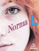 Norma L ebook by Jeff Moberg