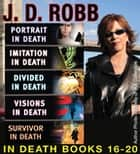 J.D. Robb The IN DEATH COLLECTION Books 16-20 ebook by J. D. Robb