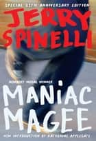 Maniac Magee ebook by Jerry Spinelli