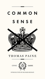 Common Sense ebook by Thomas Paine,Richard Beeman,Richard Beeman