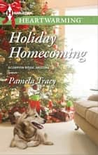 Holiday Homecoming ebook by Pamela Tracy