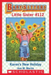 Karen's New Holiday (Baby-Sitters Little Sister #112) ebook by Ann M. Martin, Susan Tang
