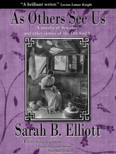 As Others See Us ebook by Sarah Barnwell Elliott
