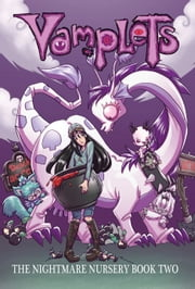 Vamplets: The Nightmare Nursery #HC - Book 2 ebook by Gayle Middleton,Dave Dwonch,Amanda Coronado,Bill Blankenship