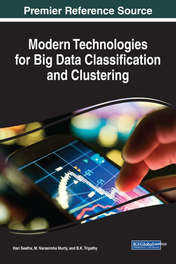 47074e0b88f6 Modern Technologies for Big Data Classification and Clustering eBook ...