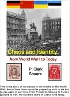 Chaos and Identity - from World War I to Today ebook by Mr. Philip Souers, PhD