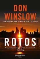 Rotos ebook by Don Winslow