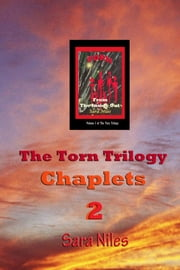 The Torn Trilogy Chaplets 2 - Torn From the Inside Out ebook by Josephine Thompson,Sara Niles (pen)
