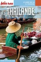 THAÏLANDE 2017 Carnet Petit Futé ebook by Dominique Auzias, Jean-Paul Labourdette