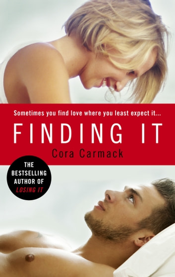 Finding It ebook by Cora Carmack
