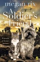 A Soldier's Friend ebook by Megan Rix