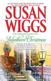 Lakeshore Christmas - Lakeshore Chronicles Book 6 ebook by Susan Wiggs