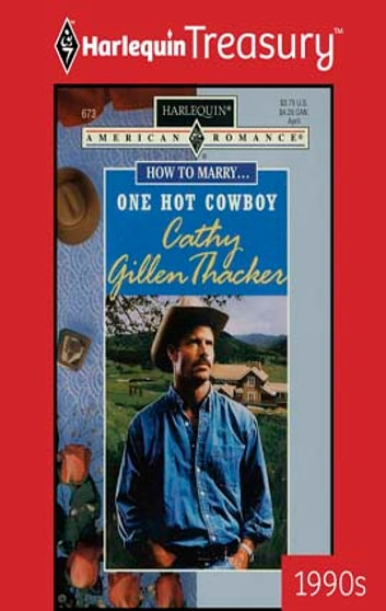 One Hot Cowboy ebook by Cathy Gillen Thacker