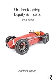 Understanding Equity & Trusts ebook by Alastair Hudson