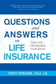 Questions And Answers On Life Insurance ebook by Anthony Steuer