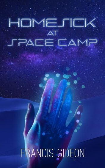 Homesick at space camp ebook by francis gideon 9781620047156 homesick at space camp ebook by francis gideon fandeluxe Ebook collections