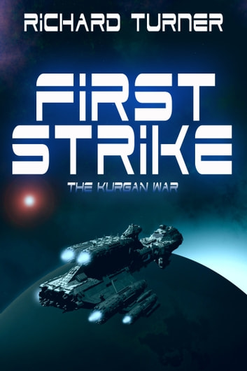 First Strike ebook by Richard Turner