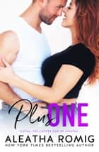 Plus One ebook by
