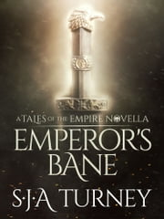 Emperor's Bane ebook by S.J.A. Turney