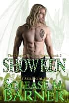 The Draglen Brothers - Showken (Bk 2) ebook by Solease M Barner