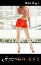Special Delivery ebook by Riki Kaye