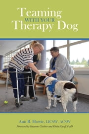 Teaming With Your Therapy Dog ebook by Kobo.Web.Store.Products.Fields.ContributorFieldViewModel