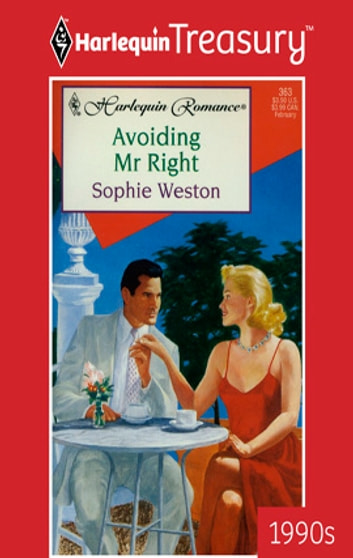 Avoiding Mr Right ebook by Sophie Weston