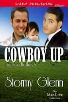 Cowboy Up ebook by Stormy Glenn