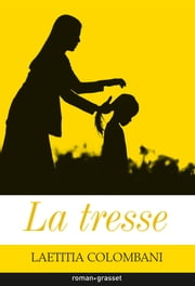 La tresse ebook by Laetitia Colombani