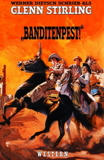 Banditenpest - Western ebook by Glenn Stirling