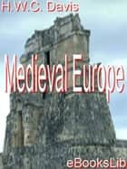 Medieval Europe ebook by H.W.C. Davis