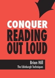 Conquer Reading Out Loud ebook by Brian Hill
