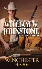 Winchester 1886 ebook by William W. Johnstone,J.A. Johnstone