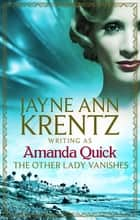 The Other Lady Vanishes 電子書 by Amanda Quick