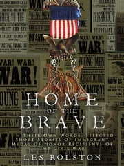 Home Of The Brave ebook by Les Rolston
