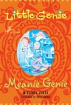 Little Genie: Meanie Genie ebook by Miranda Jones