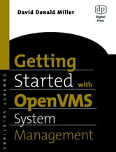 Getting Started with OpenVMS System Management ebook by Miller, David