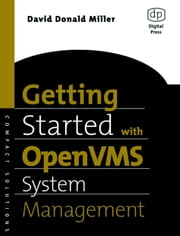 Getting Started with OpenVMS System Management ebook by Kobo.Web.Store.Products.Fields.ContributorFieldViewModel