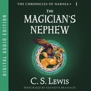 The Magician's Nephew audiobook by C. S. Lewis