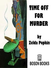 Time Off For Murder ebook by Popkin, Zelda