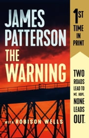 The Warning ebook by James Patterson, Robison Wells