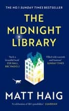 The Midnight Library: The No.1 Sunday Times bestseller and worldwide phenomenon ebook by