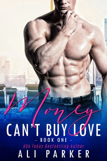 Money Can't Buy Love 1 ebook by Ali Parker